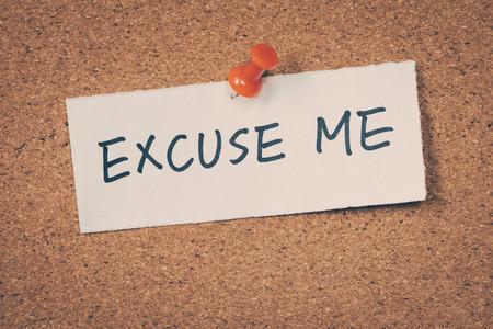 excuse: Excuse me