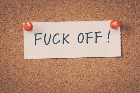fuck: Fuck off