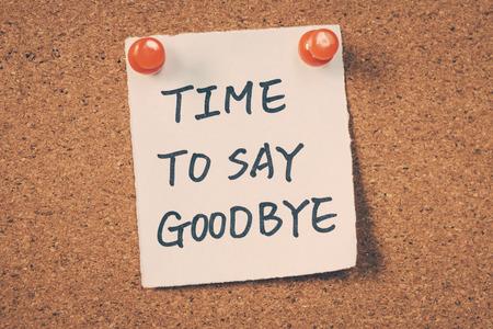 farewell: Time to say goodbye