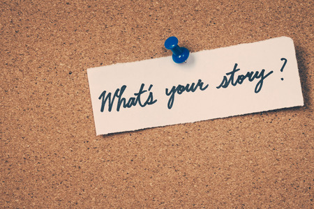 your: Whats your story