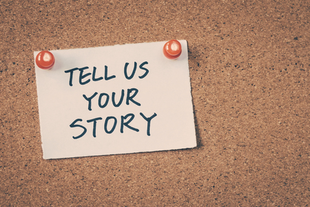 tell: Tell us your story