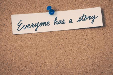 everyone: Everyone has a story Stock Photo