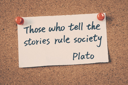 plato: Those who tell the stories rule society - Quote by Plato Stock Photo