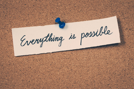 possible: Everything is possible