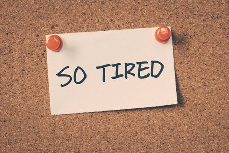 tired: so tired
