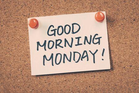 working week: good morning monday