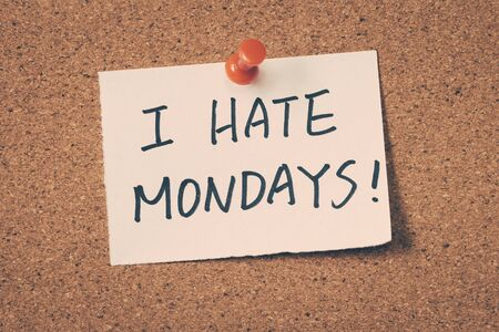 mondays: I hate mondays Stock Photo