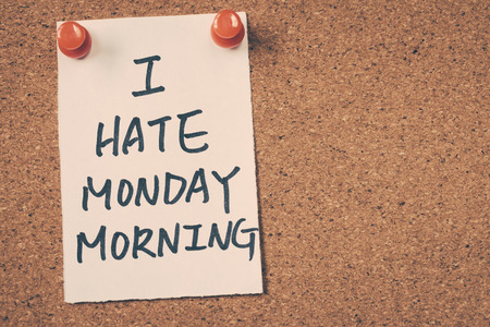 mondays: I hate monday morning Stock Photo