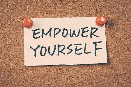 yourself: empower yourself