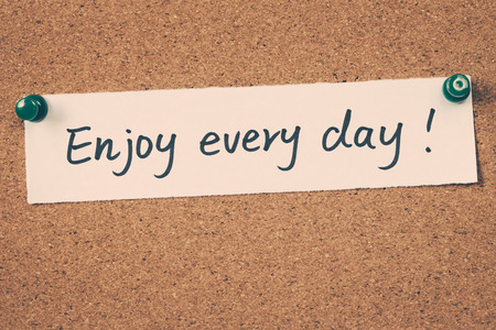 every: enjoy every day