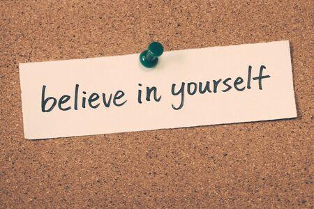 creer: cree en ti mismo Foto de archivo