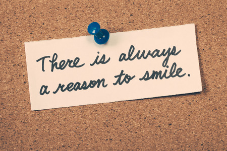 always: there is always a reason to smile
