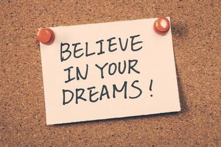 believe: cree en tus sue�os Foto de archivo