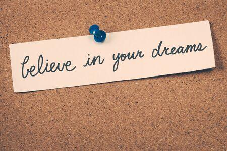 creer: cree en tus sueños Foto de archivo