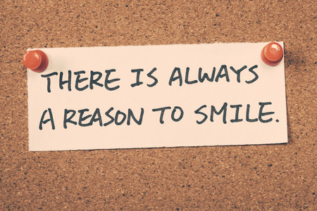 reason: there is always a reason to smile