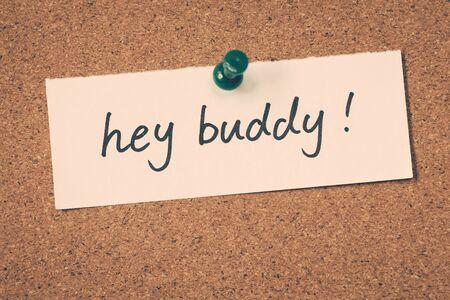 hey: hey buddy Stock Photo