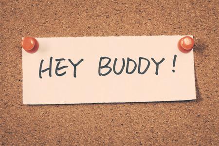 buddy: hey buddy Stock Photo