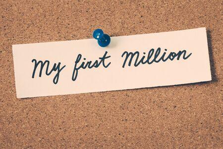 MILLION: my first million Stock Photo