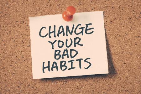 malos habitos: cambiar sus malos hábitos