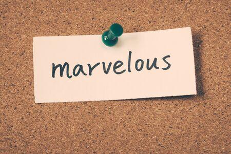 marvelous: marvelous