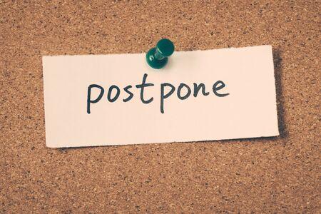 postponed: postpone