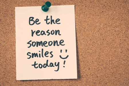 de reden zijn iemand vandaag glimlacht