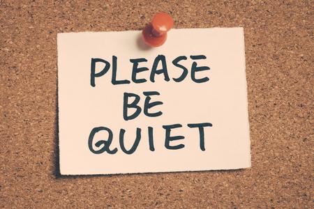 please be quiet