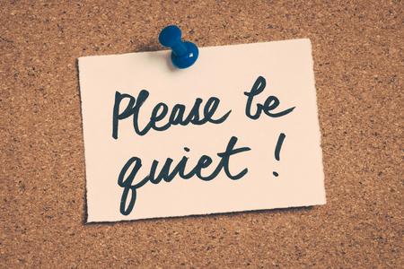 be: please be quiet