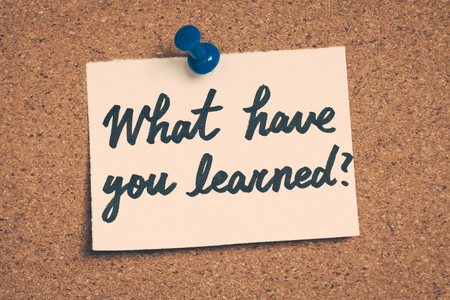 have on: what have you learned