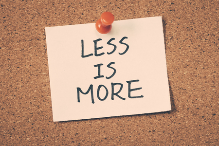 less is more Standard-Bild