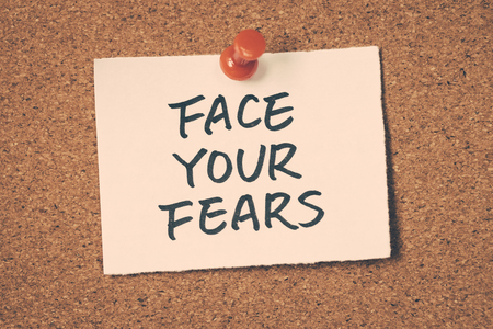 your: face your fears