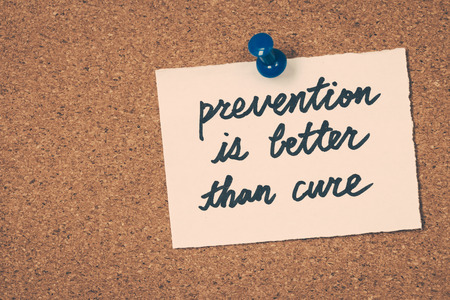 better: prevention is better than cure