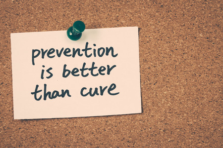 cure prevention: prevention is better than cure