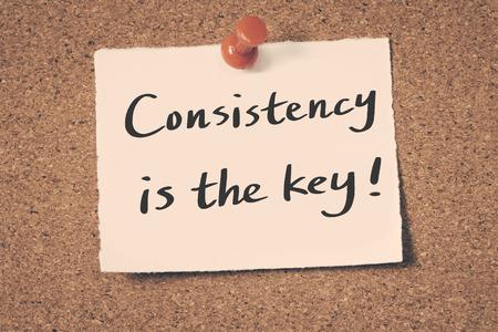 consistency: Consistency is the key