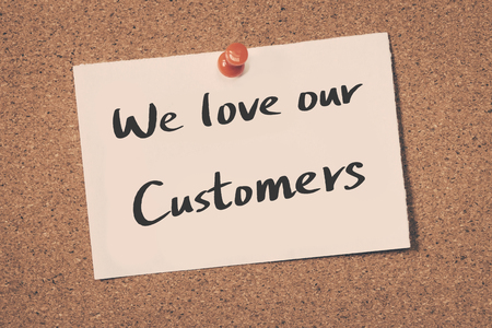 our: We love our customers