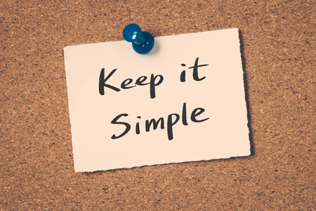 keep: Keep it simple