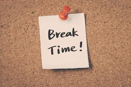break: Break Time