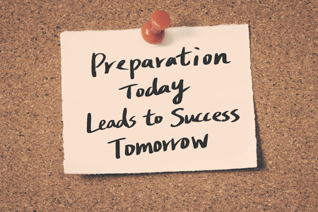tomorrow: Preparation Today Leads to Success Tomorrow