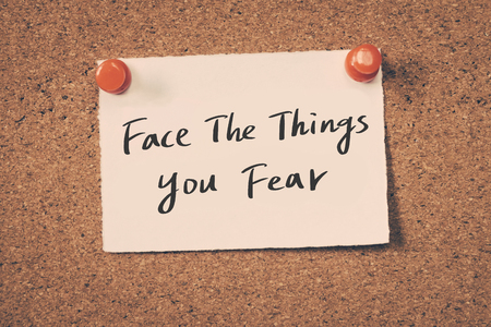 fear: face the things you fear Stock Photo
