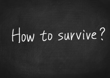 survive: how to survive