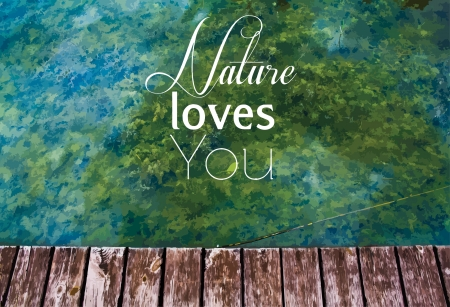 Photo with  Nature loves you  text Stock Vector - 17618312