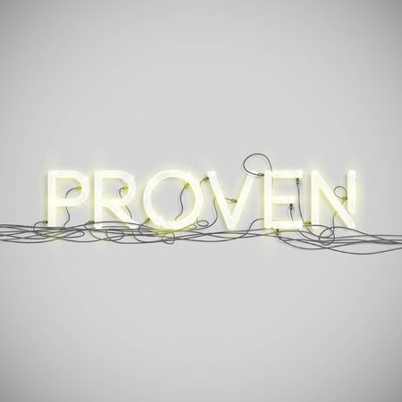 proven: A word made by neon type, vector
