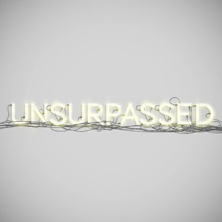unsurpassed: A word made by neon type, vector