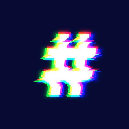 Realistic glitch font character 'hashtag' vector illustration