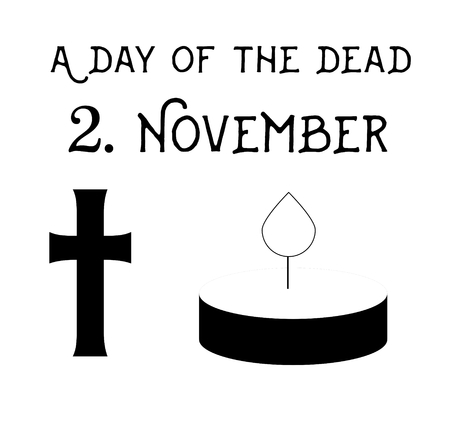 2 november: Illustration on white background with an inscription day of the dead, cross and candle
