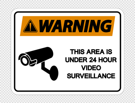 Warning This Area is Under 24 Hour Video Surveillance Sign on transparent background
