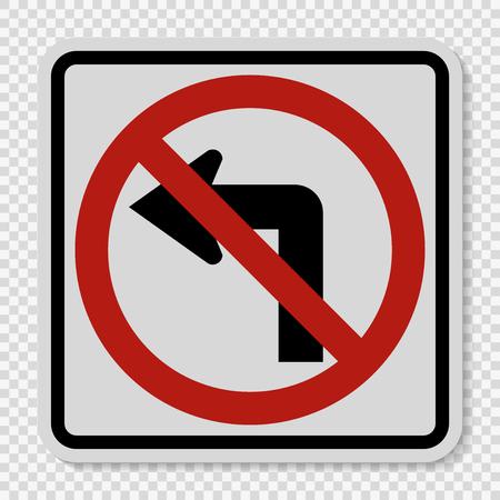 Do not turn left traffic sign on transparent background Illustration