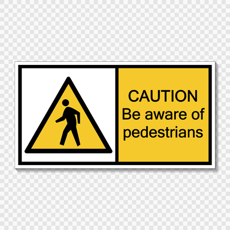 Symbol Caution be aware of pedestrians sign label  on transparent background 일러스트
