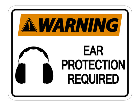 Warning Ear Protection Required Wall Sign on white background