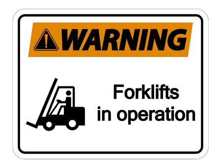 Waring forklifts in operation Sign on white background  イラスト・ベクター素材